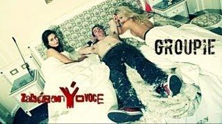 zakázanÝovoce - Groupie (oficiální videoklip 2013)