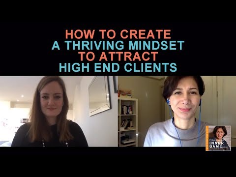 Jaimie Crooks: How To Create A Thriving Mindset To Attract High End Clients