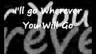 The Calling Wherever You Will Go with Lyrics - YouTube