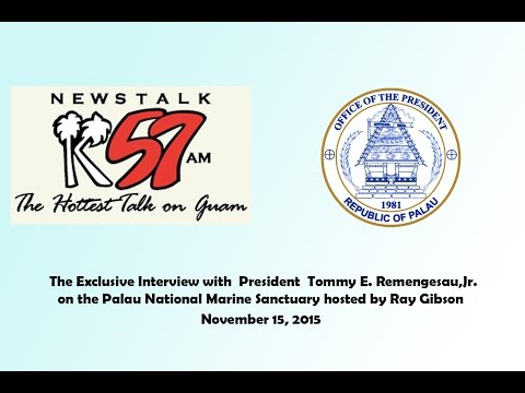 K57 Guam Radio Talk Show with President Remengesau on the Palau National Marine Sanctuary,