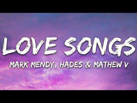 Mark Mendy Hades Mathew V - Love Songs