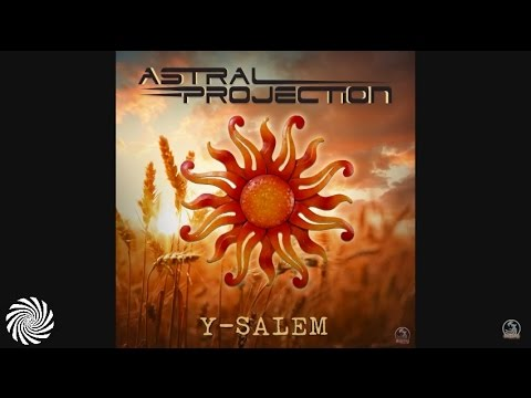 SFX - Y-Salem (Astral Projection Remix)
