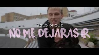 Say You Won't Let Go - Machine Gun Kelly, Camila Cabello - Cover // Español