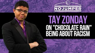 Tay Zonday on Chocolate Rain Being About Racism and Most People Not Noticing