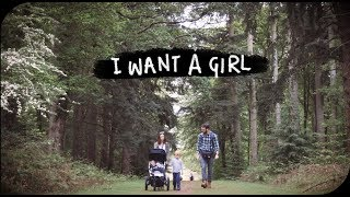 I WANT A GIRL | THE MICHALAKS | AD