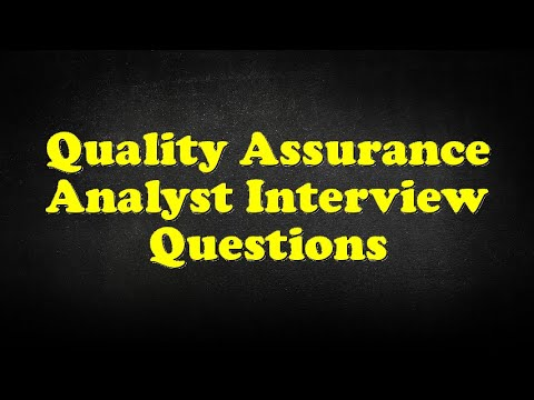 quality assurance analyst interview questions youtube