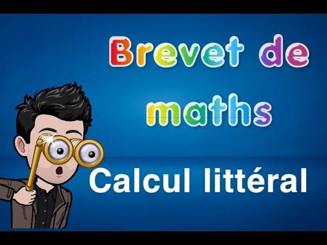 Brevet Maths sur le calcul littéral - EXERCICES MATHS CORRIGÉS.