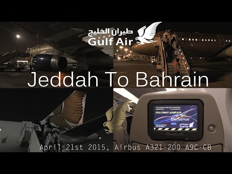 ✈FLIGHT REPORT✈ Gulf Air, Jeddah To Bahrain, GF174, Airbus A321-200, A9C-CB