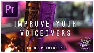 Adobe Premiere Pro 2021 Tutorial | How to Dramatically Improve Voice-over/Podcast Audio