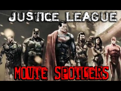 Justice League Movie Spoilers