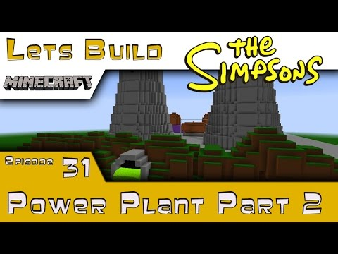 Minecraft :: Springfield Lets Build :: Power Plant Part 2 :: E31