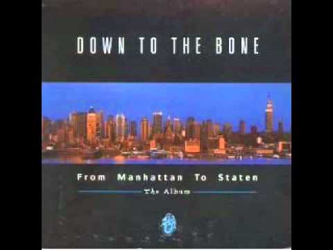 Down to the Bone   From Manhattan to Staten   06   Touch Of Voodoo 1997