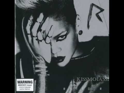02. Wait Your Turn - Rihanna [Rated R]