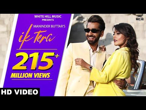 Ik Tera by Maninder Buttar   MixSingh   DirectorGifty   New Punjabi Romantic Song 2019   Love Songs