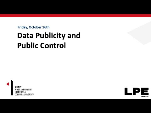 Data and Democracy - Day 2: Data Publicity and Public Control