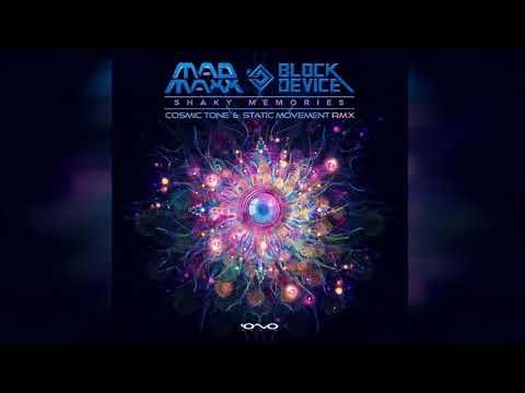 Mad Maxx & Block Device - Shaky Memories  (Static Movement & Cosmic Tone Remix) ᴴᴰ