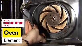 How to replace an oven element in a Neff fan oven