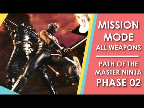 [RMD] Ninja Gaiden Black | Mission Mode (All Weapons) - Path of the Master Ninja - Phase 02