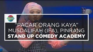 """""""Pacar Orang Kaya"""" - Musdalifah (Ifa), Pinrang (Stand Up Comedy Academy 14 Besar)"""