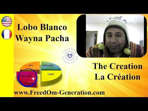 The Creation by the Incas & much more : with Lobo Blanco Wayna Pacha