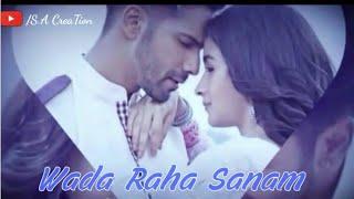 Wada raha sanam | alia & varun | whatsapp love status | s.a creation |
