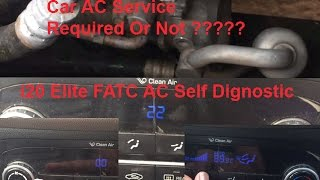i20 elite AC self diagnostic ! Is car ac required service or not ???