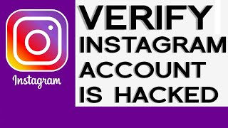 How to verify if your Instagram Account has been #Hacked and Change Password 2020