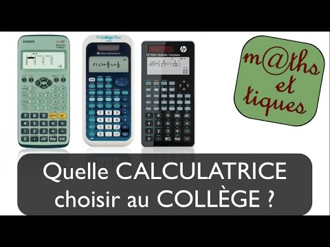 Quelle calculatrice choisir au coll ge youtube - Quelle cuisiniere choisir ...
