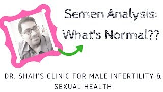 Semen Analysis - What is the normal Sperm analysis test for men ? | Sperm analysis FACTS