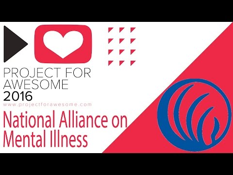 National Alliance on Mental Illness - Project For Awesome 2016