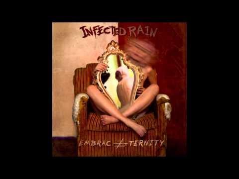 Infected Rain - Embrace Eternity [Full Album]