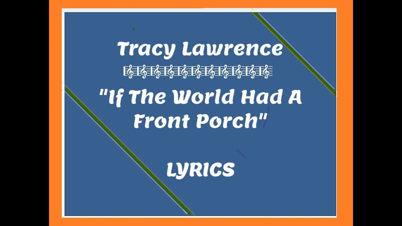 Tracy Lawrence Front Porch