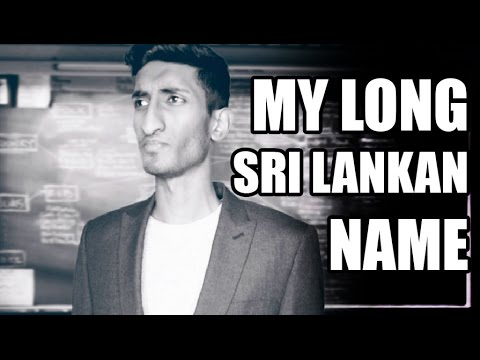 How To Pronounce My Long Sri Lankan Name