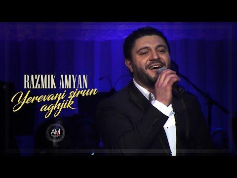Razmik Amyan - Yerevani Sirun Aghjik