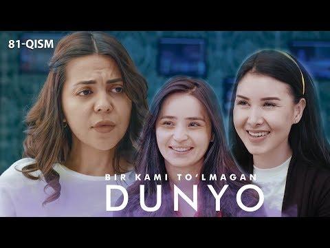Bir kami to'lmagan dunyo (o'zbek serial) | Бир ками тўлмаган дунё (узбек сериал) 81-qism