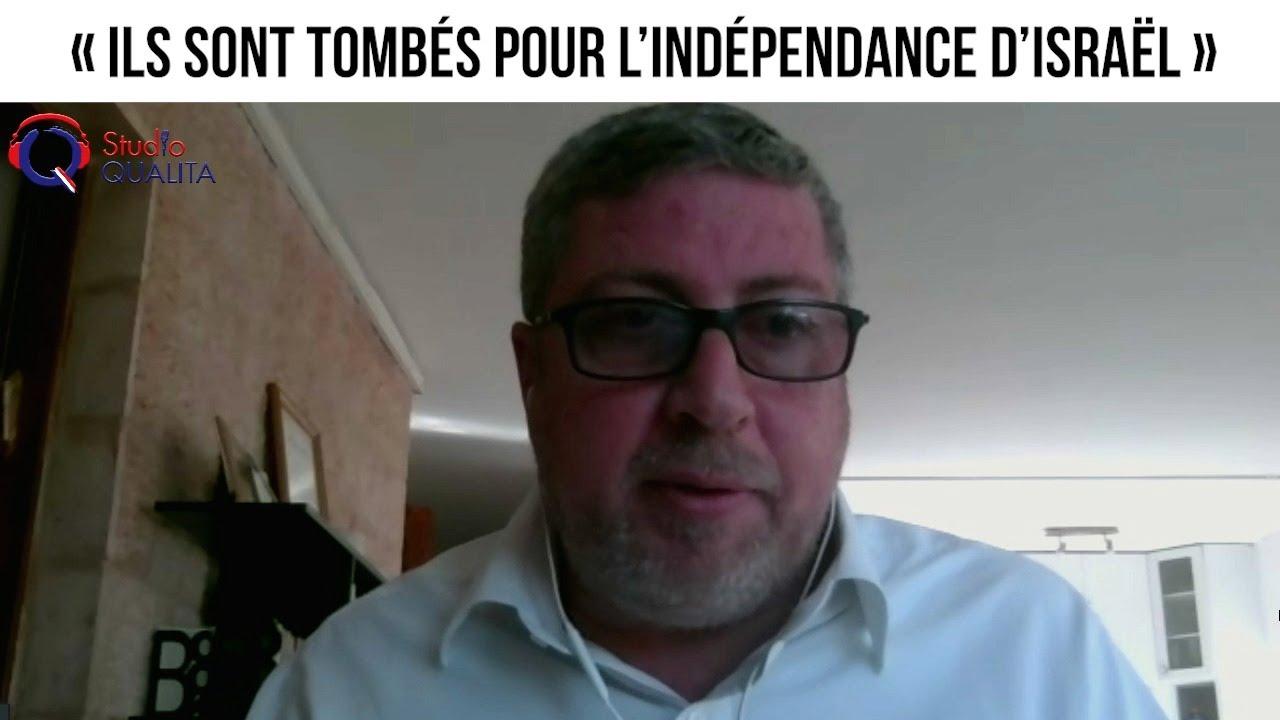 « Ils sont tombés pour l'indépendance d'Israël »