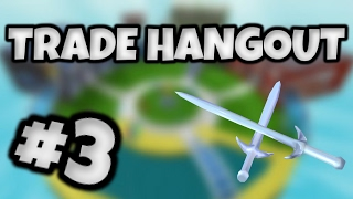 ROBLOX - Trade Hangout - Ep 3!