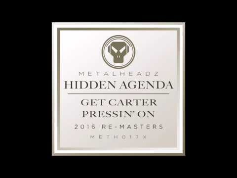 Hidden Agenda - Get Carter (2016 Remaster)