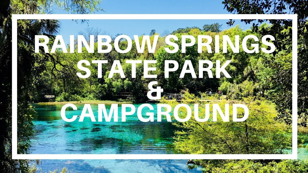 Rainbow Springs State Park Campground Near Ocala Florida Youtube