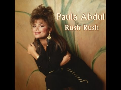 Paula Abdul - Rush Rush - 90's Lyrics