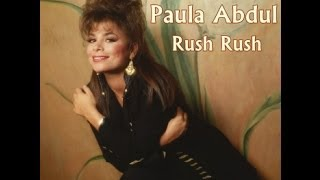 Paula Abdul - Rush Rush - 90