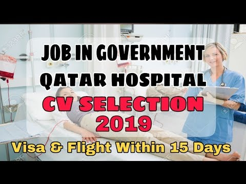 Job In Government Qatar Hospital 2019    Urgent Required CV Selection Job