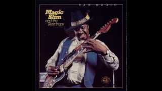Magic Slim   You can´t loose what you ain´t never had