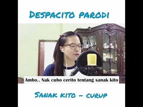 Parody DESPACITO Luis Fonsi versi CURUP BENGKULU (SANAK KITO) - Wais Yuni