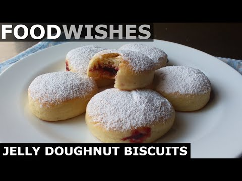 Jelly Doughnut Biscuits - Food Wishes