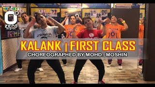 Kalank - First Class Choreography | Ladies of Zero Degree Dance Institute