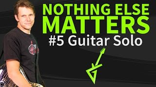 Guitar Lesson & TAB: Nothing Else Matters Solo - Metallica - How To Play