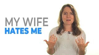 Hates My no wife reason for me