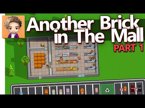 Another Brick in The Mall | PART 1 | BABBYS FIRST SHOPPE (Reupload)