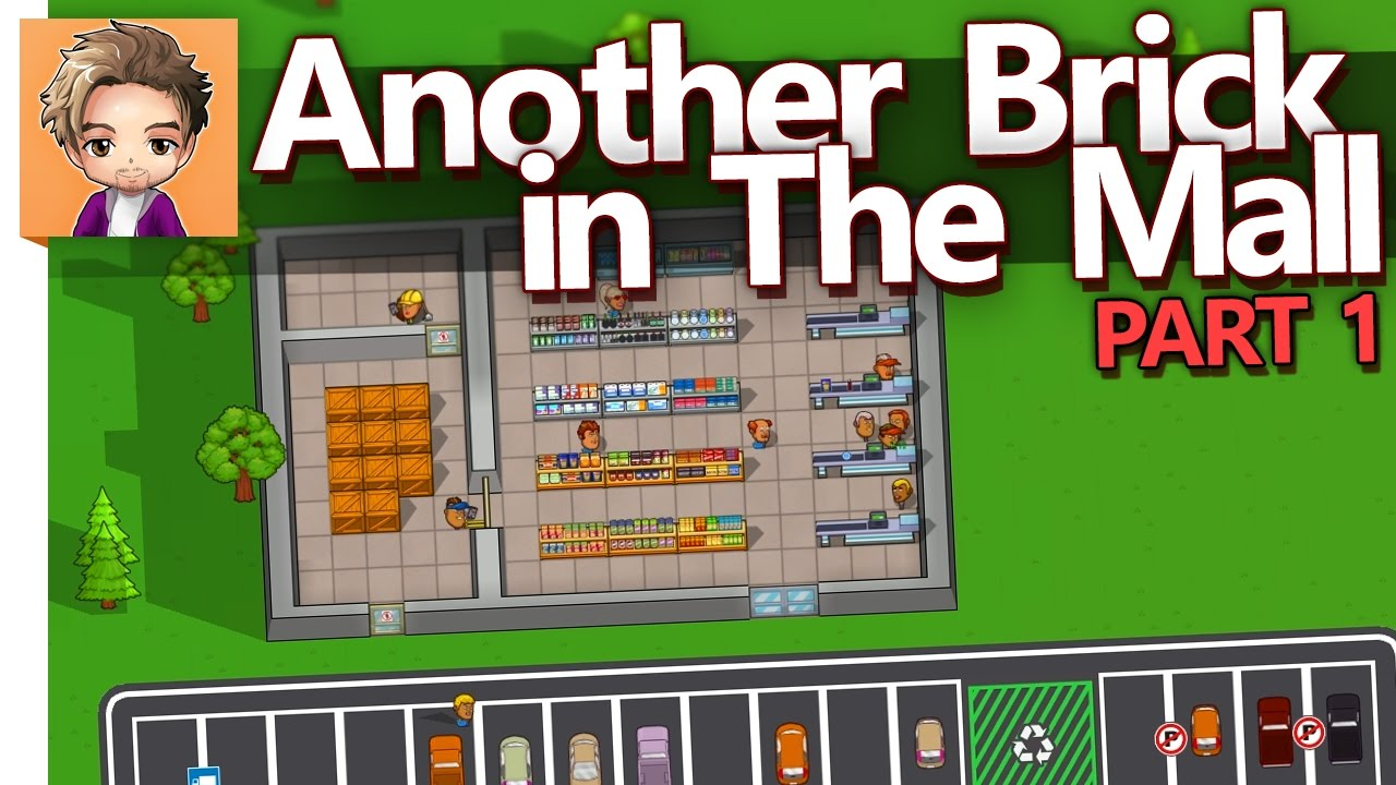 Another Brick in The Mall   PART 1   BABBYS FIRST SHOPPE